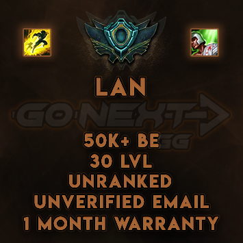 LAN UNRANKED/UNVERIFIED SMURF | 50K+ BE