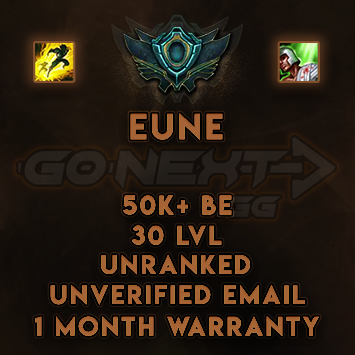 EUNE UNRANKED/UNVERIFIED SMURF | 50K+ BE