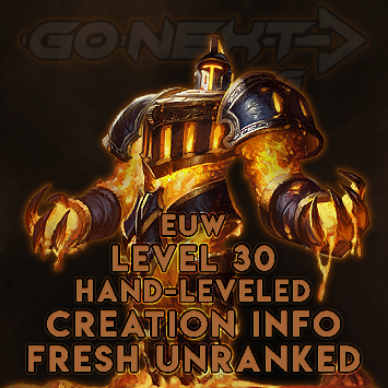 EUW| Hand-Leveled Smurf| Level 30| Fresh Unranked| Creation Info