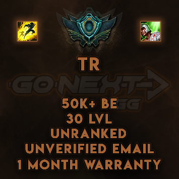 TR UNRANKED/UNVERIFIED SMURF | 50K-69K BE